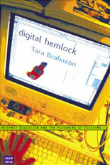 Digital Hemlock: Internet education and the poisoning of teaching (Sydney: University of New South Wales Press, 2002)