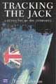 Tracking the Jack: A retracing of the Antipodes (Sydney: University of New South Wales Press, 2000)